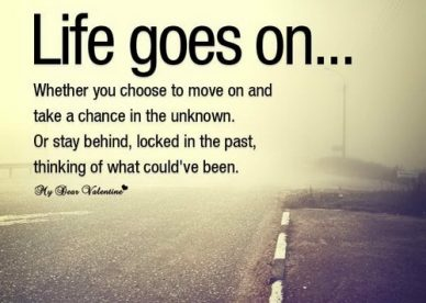 Sad Quotes, Life Goes On